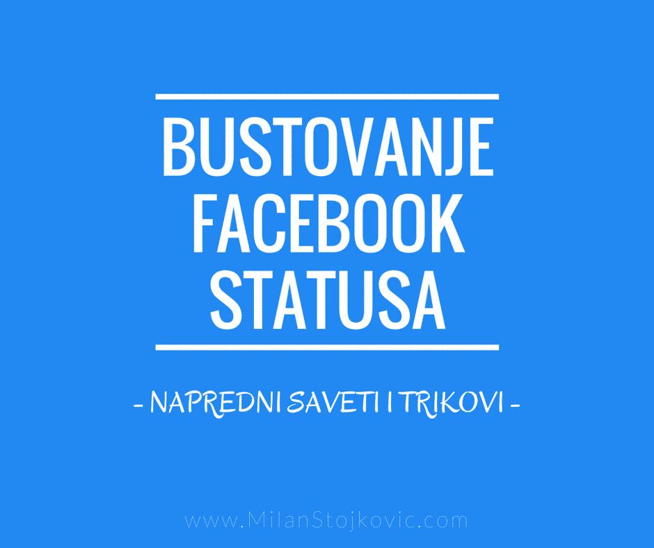 napredno bustovanje fejsbuk statusa