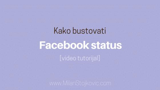 bustovanje fejsbuk statusa