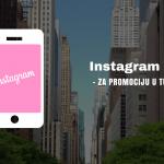 Zašto treba da koristite Instagram Story za promociju turističke ponude