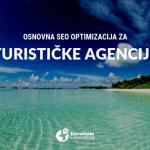 Uradite sami osnovnu SEO optimizaciju sajta turističke agencije